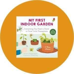Recommended Kids Indoor Gardening Book